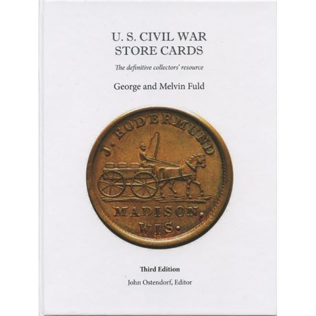 Civil War Store Card book Third Edition George & Melvin Fuld new Rarities, Color