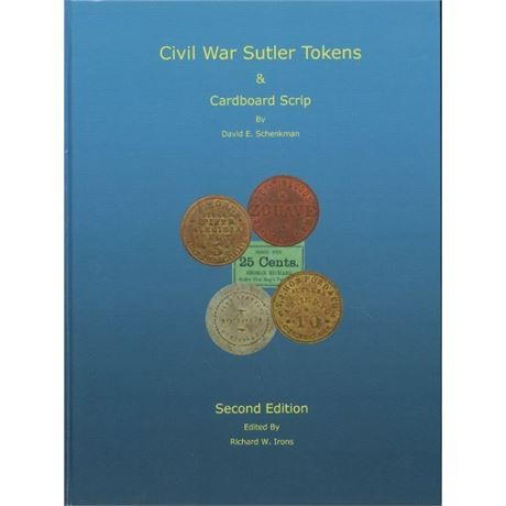 Civil War Sutler token Book Second Edition by Dave Schenkman new Rarities Prices