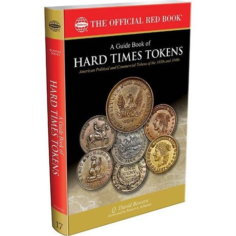 2015 Hard Times Tokens by Dave Bowers 312 Pages many illustrations & Price Guide
