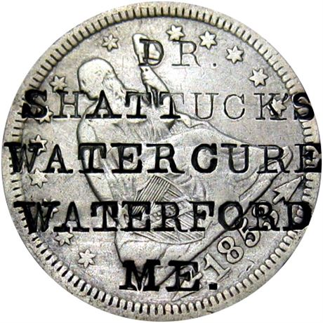 464  -  DR. / SHATTUCK'S / WATER CURE / WATERFORD / ME. on 1853 Quarter Raw VF