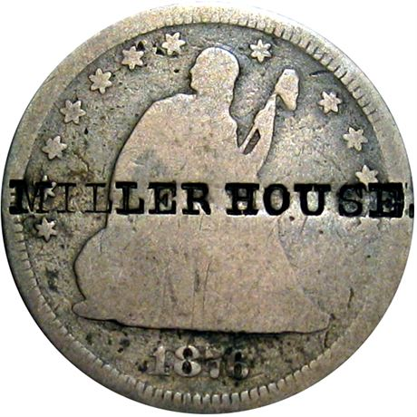 447  -  MILLER HOUSE on the obverse of an 1876 Seated Quarter Raw VF