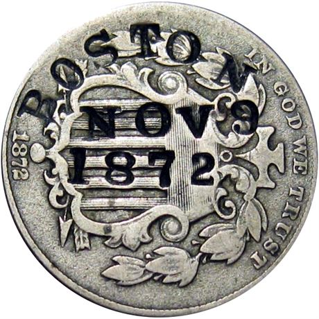 413  -  BOSTON / NOV 9 / 1872 on obverse of 1872 Raw VF