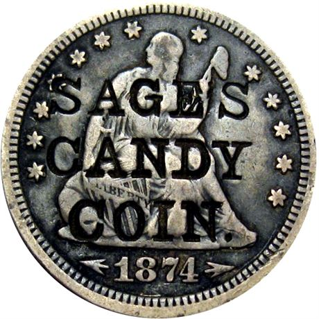 467  -  SAGE'S / CANDY / COIN on obverse of 1874 Quarter Raw EF