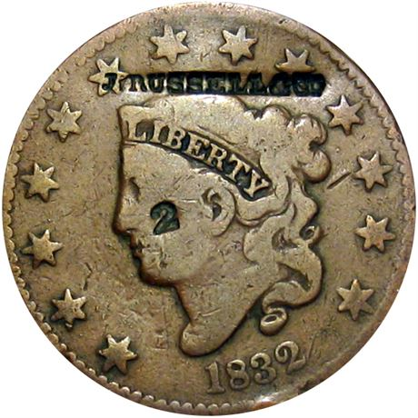 459  -  J. RUSSELL & Co. on the obverse of an 1832 Large Cent Raw VF