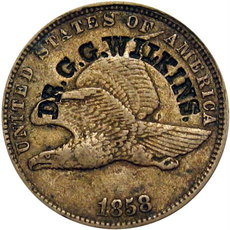 478  -  DR. G. G. WILKINS. curved on the obverse of a 1858 Cent Raw EF
