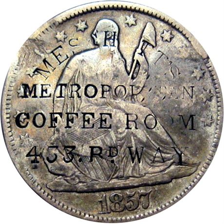 445  -  MESCHUTT'S/METROPOLITIAN/COFFEE ROOM/433. Bd. WAY on 1857 Half Raw VF